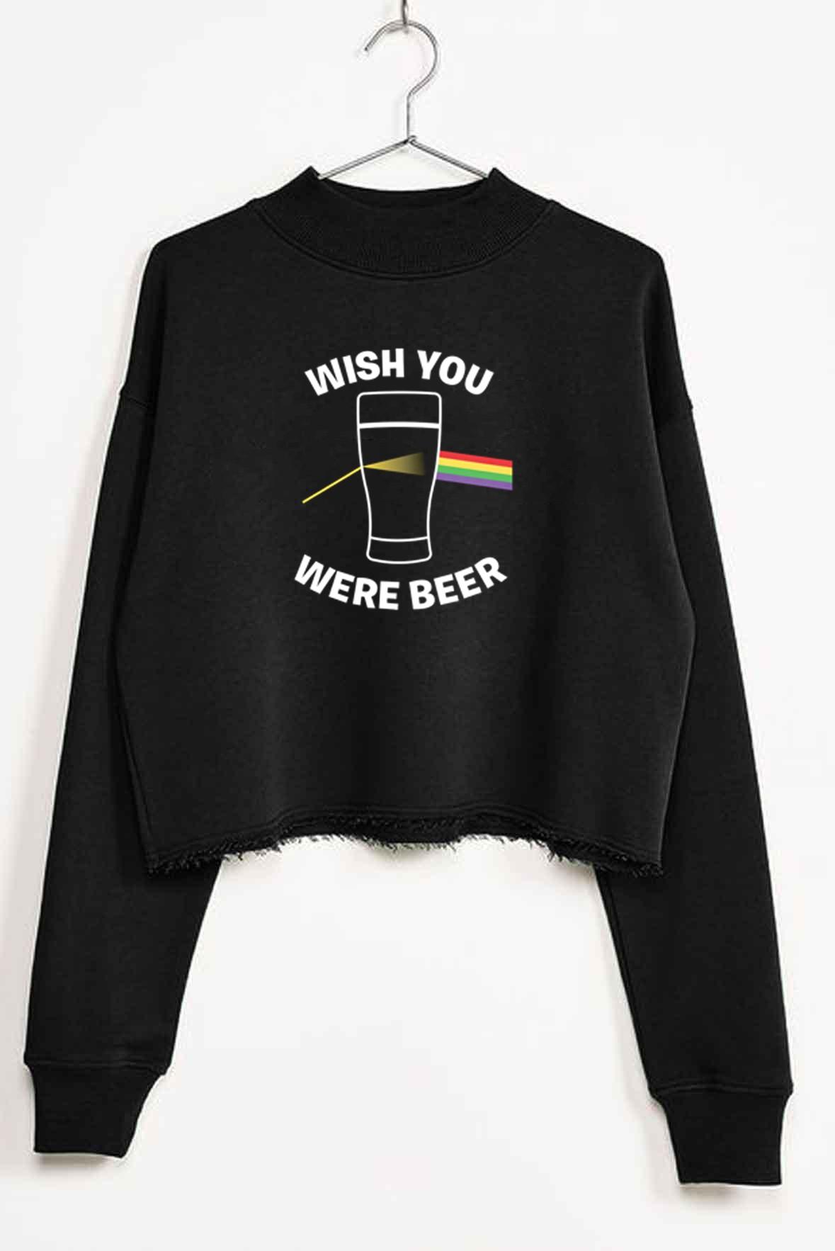 Wish you were beer Crop sweatshirt