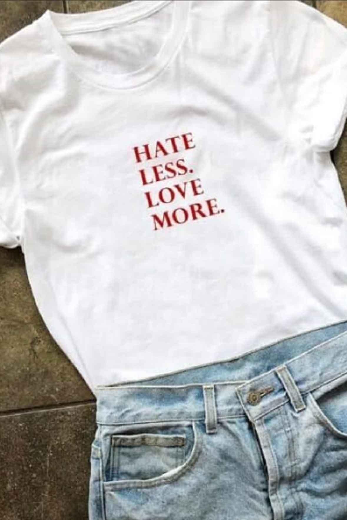 Hate less t-shirt