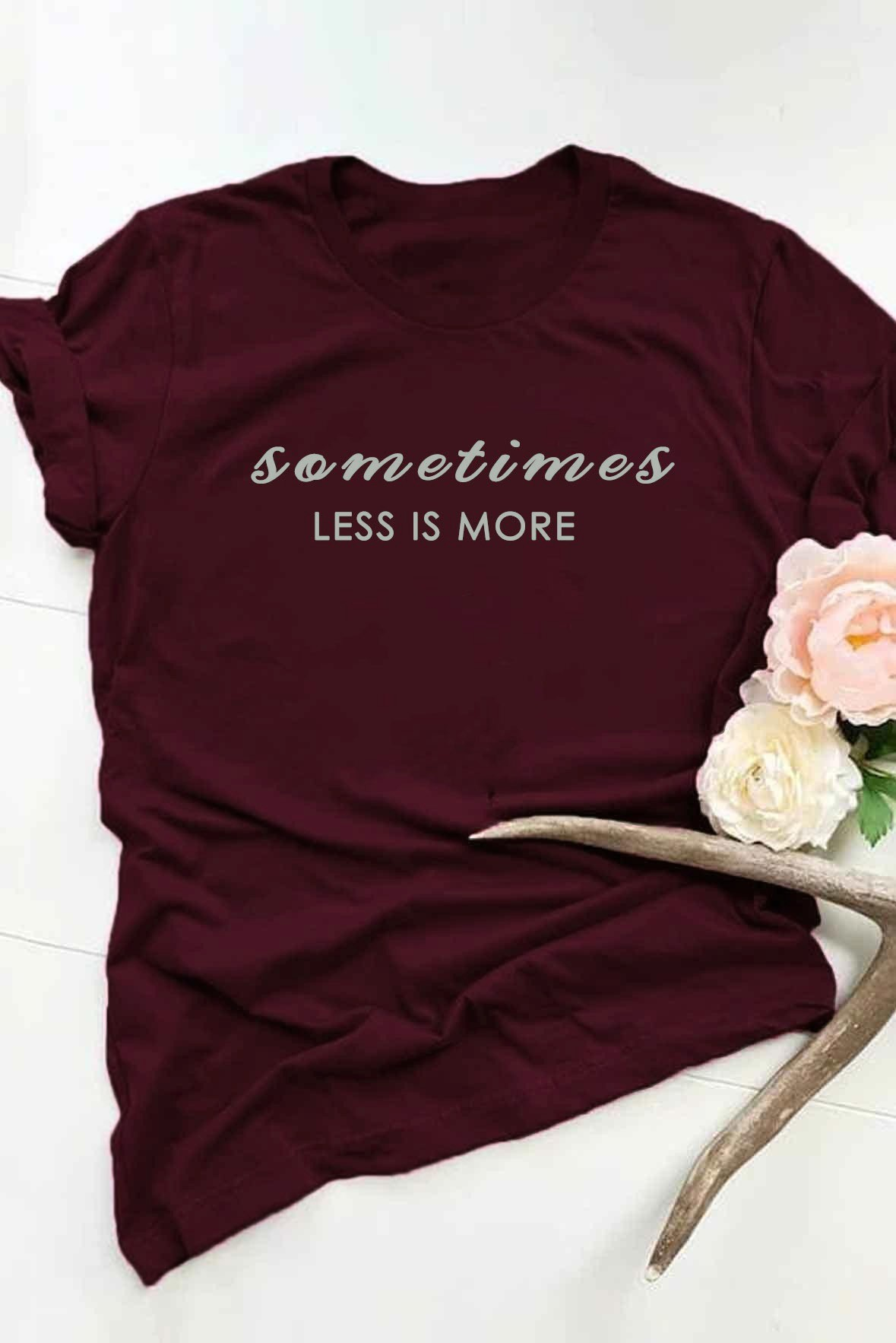 Less is more t-shirt Marsala